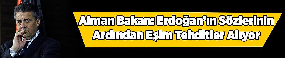 Alman Bakan: Erdoğan'ın Sözlerinin Ardından Eşim Tehditler Alıyor