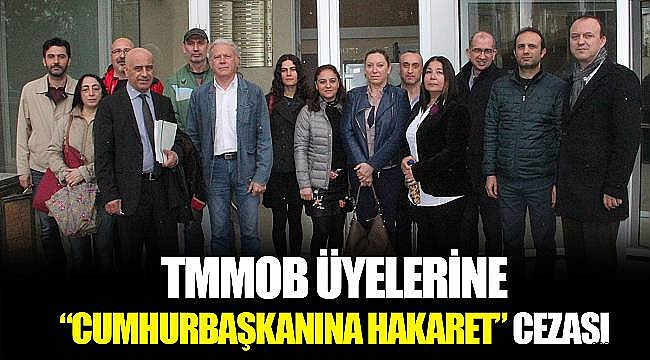 TMMOB üyelerine hapis ve para cezası verildi