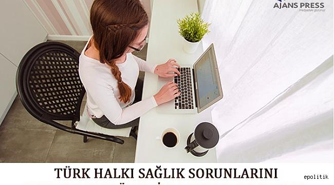 Türk Halkı Sorunlarını Hekime Değil Google Danışıyor