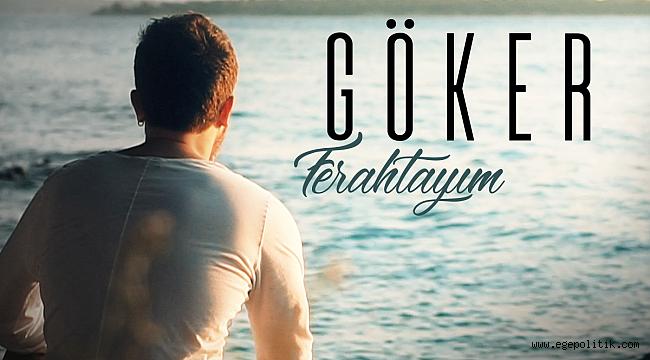 İzmirli sanatçı Göker'den ilk single...