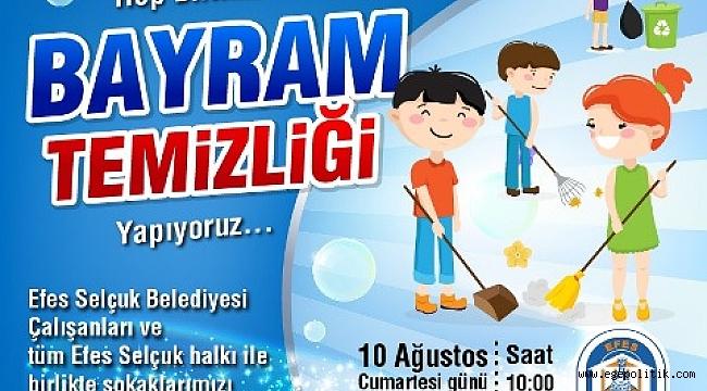 Efes Selçuk Belediyesi'nden Bayram Temizliği
