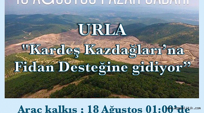 Urla Kazdağları kardeş ormanı