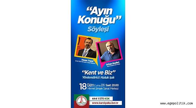 Karşıyaka'da Ayın Konuğu: Hasan Topal ve Orhan Beşikçi