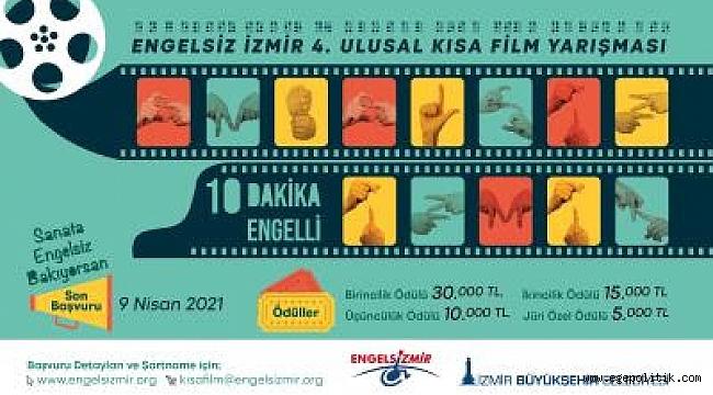 Engelsiz İzmir 4. Ulusal Kısa Film Yarışması başvuruları başladı