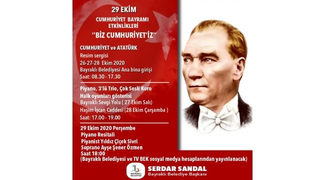 Bayraklı, Cumhuriyet Bayramı kutlamalarında haykıracak: Biz Cumhuriyet'iz