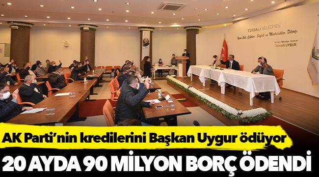 AK Parti'nin kredilerini Başkan Uygur ödüyor