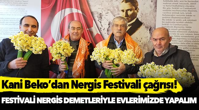 Beko: Nergis Festivali'ni bir demet nergis alarak evlerimizde yapalım