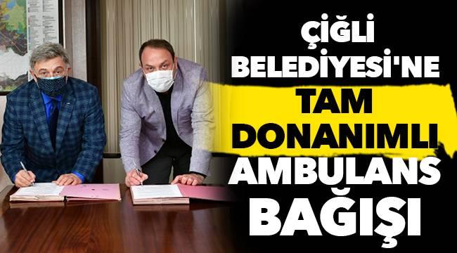 Çiğli Belediyesi'ne Tam Donanımlı Ambulans Bağışı