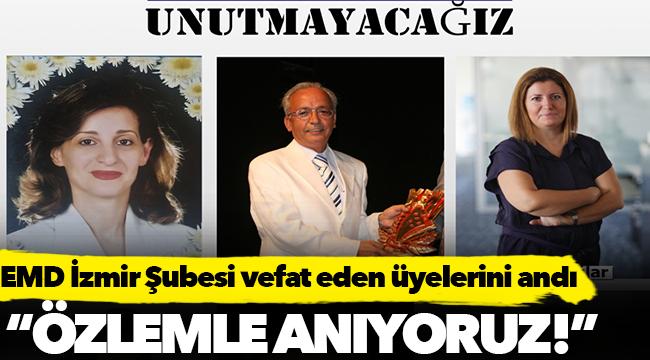 Ekonomi Muhabirleri Derneği İzmir Şubesinden duygu dolu paylaşım