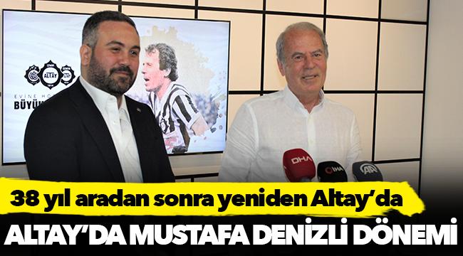 Altay'da Mustafa Denizli dönemi!