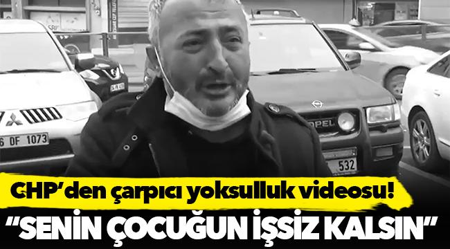 CHP'den yoksulluk videosu!