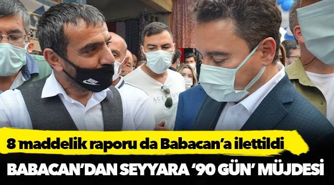 Babacan'dan seyyara '90 gün' müjdesi