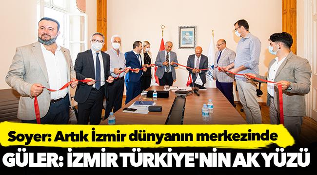 Soyer: Artık İzmir dünyanın merkezinde