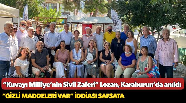 """""""Kuvayı Milliye'nin Sivil Zaferi"""" Lozan, Karaburun'da anıldı"""