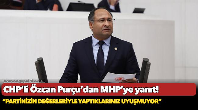 CHP'li Özcan Purçu'dan MHP'ye yanıt!