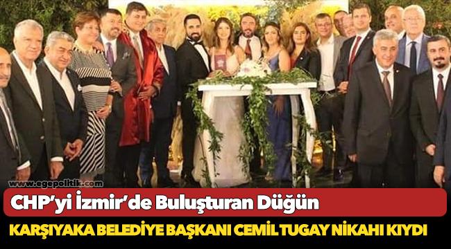CHP'yi İzmir'de Buluşturan Düğün