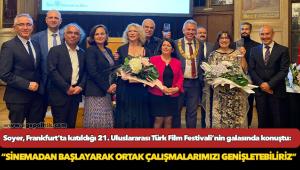 Başkan Soyer, Frankfurt'ta katıldığı 21. Uluslararası Türk Film Festivali'nin galasında konuştu
