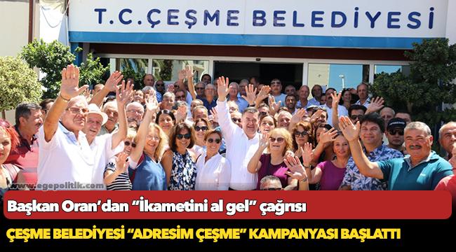 """Çeşme Belediyesi """"Adresim Çeşme"""" kampanyası başlattı"""