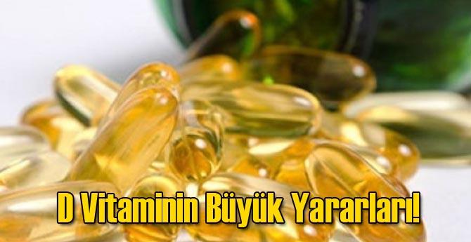 D Vitaminin Büyük Yararları!