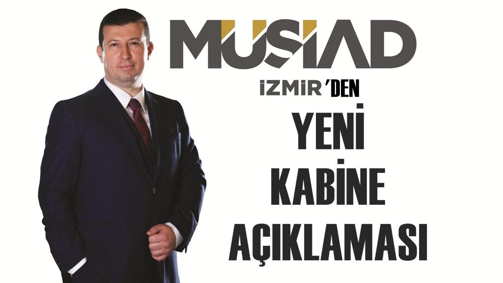 MÜSİAD İzmir'den Yeni Kabine Açıklaması
