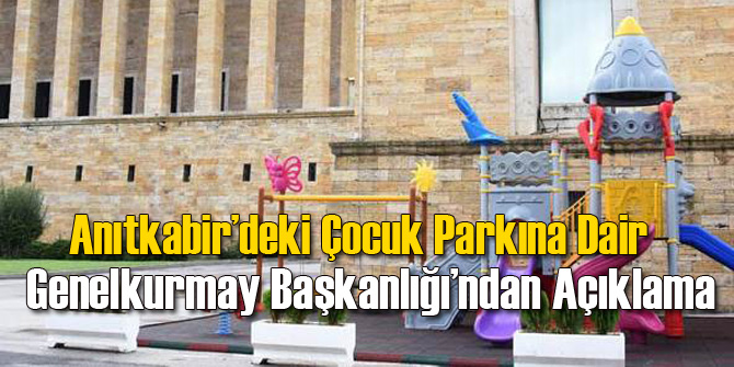 TSK Anıtkabir'deki Çocuk Parkı İçin Karar Verdi